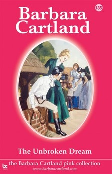 Barbara Cartland - The Unbroken Dream [eKönyv: epub, mobi]