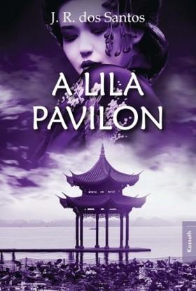 J. R. Dos Santos - A lila pavilon [eKönyv: epub, mobi]
