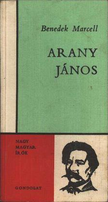 Benedek Marcell - Arany János [antikvár]
