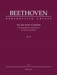 BEETHOVEN - AN DIE FERNE GELIEBTE. FÜR SINGSTIMME UND KLAVIER OP.98