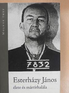 Batta György - Esterházy János élete és mártírhalála (dedikált példány) [antikvár]