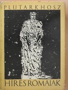 Plutarkhosz - Híres rómaiak [antikvár]