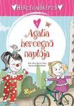 Ana Serna Vara - Hercegnőképző - 4. Agalia hercegnő naplója