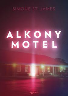 Simone St. James - Alkony Motel