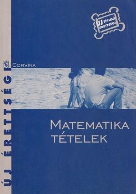 KORÁNYI ERZSÉBET - Matematika tételek - új érettségi
