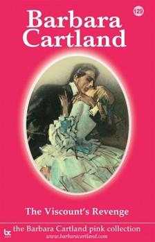Barbara Cartland - The Viscount's Revenge [eKönyv: epub, mobi]