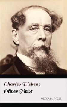 Charles Dickens - Oliver Twist [eKönyv: epub, mobi]