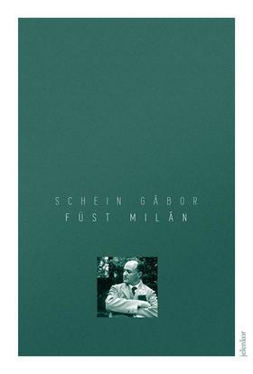 SCHEIN GÁBOR - Füst Milán