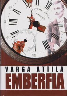 Varga Attila - Emberfia [antikvár]