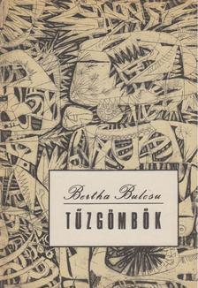 Bertha Bulcsu - Tűzgömbök [antikvár]