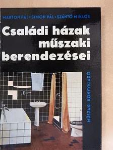 Marton Pál - Családi házak műszaki berendezései [antikvár]