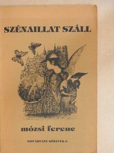 Mózsi Ferenc - Szénaillat száll [antikvár]