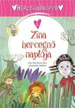 Ana Serna Vara - Hercegnőképző - 5. Zina hercegnő naplója
