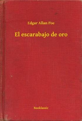 Edgar Allan Poe - El escarabajo de oro [eKönyv: epub, mobi]