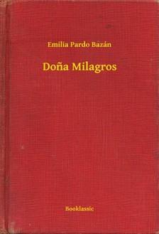Emilia Pardo Bazán - Dona Milagros [eKönyv: epub, mobi]