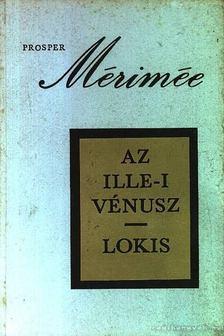 Prosper Mérimée - Az Ille-i Vénusz - Lokis [antikvár]