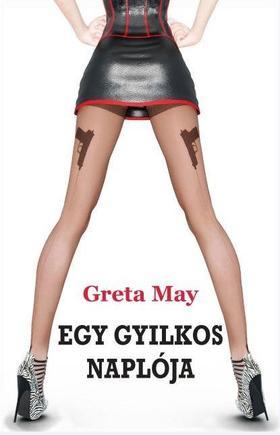 Greta May - Egy gyilkos naplója