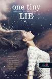 K. A. Tucker - One Tiny Lie - Egyetlen kis hazugság (Tíz apró lélegzet 2.)