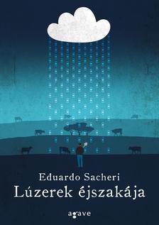 Eduardo Sacheri - Lúzerek éjszakája