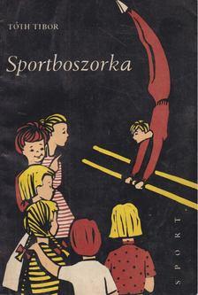Tóth Tibor - Sportboszorka [antikvár]