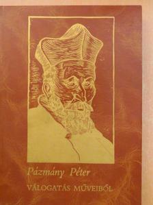 Pázmány Péter - Pázmány Péter III. (töredék) [antikvár]