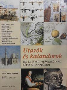 Alexander von Humboldt - Utazók és kalandorok [antikvár]