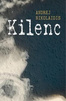 Andrej Nikolaidis - Kilenc [eKönyv: epub, mobi]