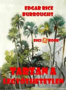 Edgar Rice Burroughs - Tarzan a legyőzhetetlen [eKönyv: epub, mobi]