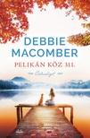 Debbie Macomber - Pelikán köz 311