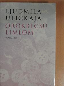 Ljudmila Ulickaja - Örökbecsű limlom [antikvár]