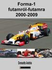 Domanits András - Forma-1 futamról-futamra 2000-2009 [eKönyv: pdf, epub, mobi]