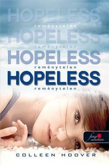 Colleen Hoover - Reménytelen - KEMÉNY BORÍTÓS