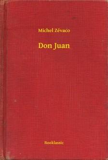 Zévaco Michel - Don Juan [eKönyv: epub, mobi]