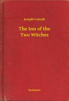 Joseph Conrad - The Inn of the Two Witches [eKönyv: epub, mobi]