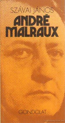 Szávai János - André Malraux [antikvár]