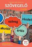 Illésné Babai Gizella - Szövegelő 8. osztály - Szövegértést fejlesztő gyakorlatok