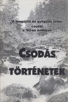 Sípos S. Gyula - Csodás történetek [antikvár]