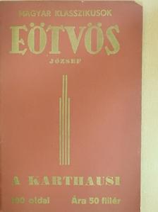 Báró Eötvös József - A karthausi [antikvár]