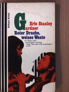 Erle Stanley Gardner - Roter Drache - weiße Weste [antikvár]