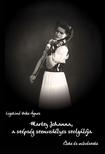 Martzy Johanna hegedűművész, a szépség szevendélyes szolgálója
