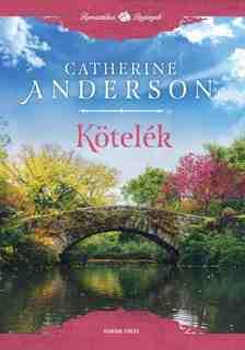 Catherine Anderson - Kötelék