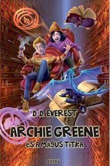 Everest, D. D. - Archie Greene és a mágus titka