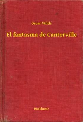 Oscar Wilde - El fantasma de Canterville [eKönyv: epub, mobi]