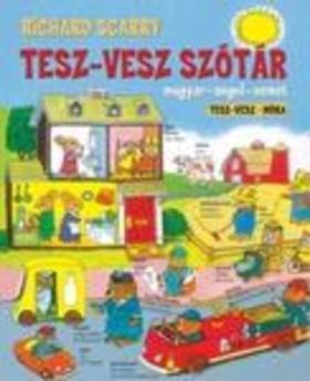 Richard Scarry - Tesz-Vesz szótár