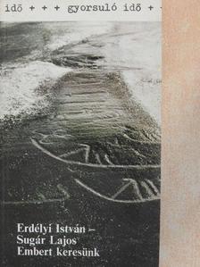 Erdélyi István - Embert keresünk [antikvár]