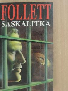 James Follett - Saskalitka [antikvár]