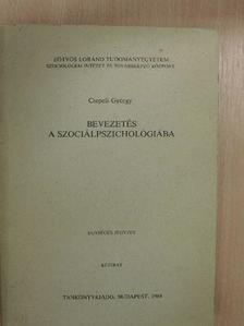 Csepeli György - Bevezetés a szociálpszichológiába [antikvár]