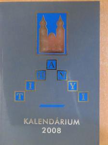 Bakos Péter - Tihanyi Kalendárium 2008 [antikvár]