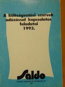 Ácsné Molnár Judit - A költségvetési szervek adózással kapcsolatos feladatai 1993. [antikvár]