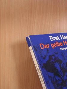 Bret Harte - Der gelbe Hund [antikvár]
